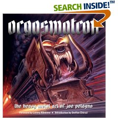Orgasmatron : The Heavy Metal Art of Joe Petagno (Hardcover)
